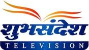 Shubhsandesh TV