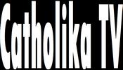 Catholika TV
